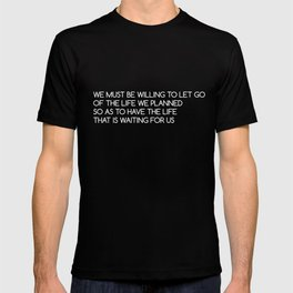 We Must Let Go T-shirt