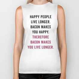 Happy People Bacon Funny Quote Biker Tank