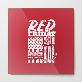 Red Friday Deployed Navy Family Metal Print