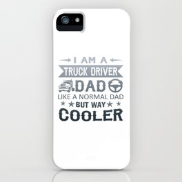 Truck Driver Dad iPhone Case