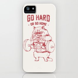 Go Hard or Go home Cat iPhone Case