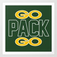 packers Art Prints featuring GO PACK GO by FanCity
