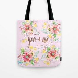 you + me Tote Bag