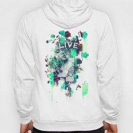 Live 4Ever Hoody