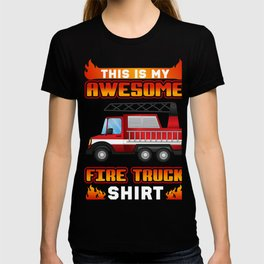 Perfect Gift For Firetruck Lover. T-shirt