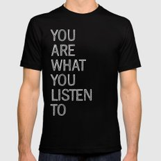 You Are What You Listen To Black Mens Fitted Tee LARGE