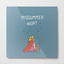 A MIDSUMMER NIGHT Metal Print