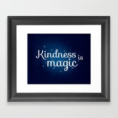 kindness is magic Framed Art Print