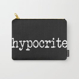 Hypocrite Carry-All Pouch