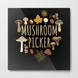Mushroom Picker Mushroom Collecting Fungi Metal Print