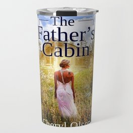 The Father's Cabin Book cover Travel Mug
