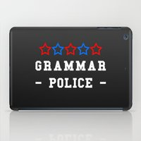police iPad Cases featuring Grammar Police by Spooky Dooky