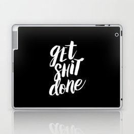 Get Shit Done black and white modern typographic quote poster canvas wall art home decor Laptop & iPad Skin