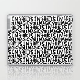 the magic is in you x typography Laptop & iPad Skin