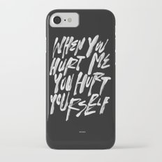 HURT URSELF iPhone 7 Slim Case