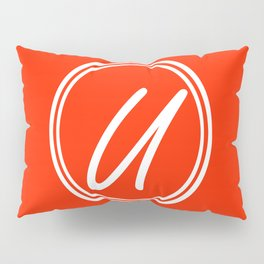 Monogram - Letter U on Scarlet Red Background Pillow Sham