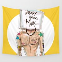 marc Wall Tapestries featuring Nobody Knows Marc by REYALFASHION