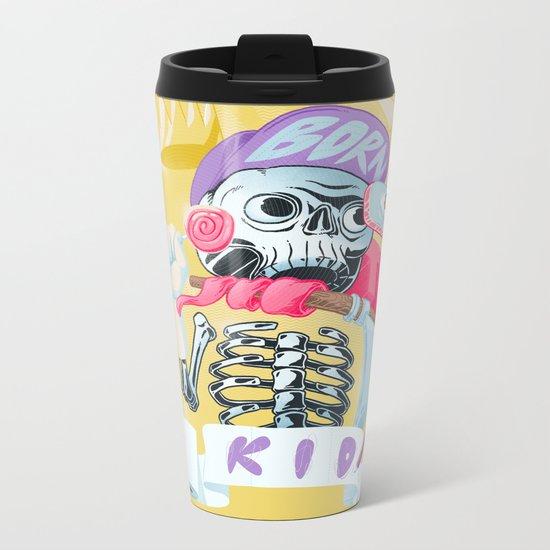 Born to kid Metal Travel Mug