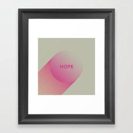 Hope Is Fleeting Framed Art Print