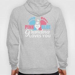 Pink Or Blue Grandma Loves You Hoody