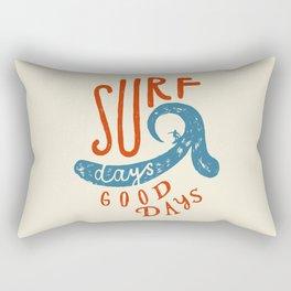 Surf Days - Good Days Rectangular Pillow