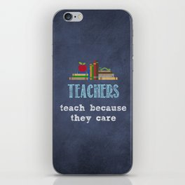 They care | Male teachers iPhone Skin