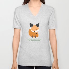 You become responsible, forever, for what you have tamed Unisex V-Neck