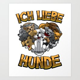 Ich liebe Hunde - Hundebesitzer Statement Art Print