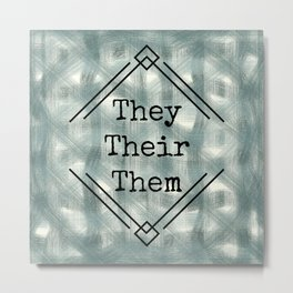 They/Them Pronouns Blue Tint Metal Print