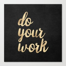 Do Your Work Gold on Black Fabric Canvas Print