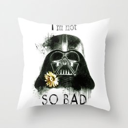 I'm not SO BAD Throw Pillow