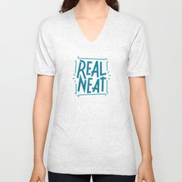 REAL NEAT, Part 2 Unisex V-Neck