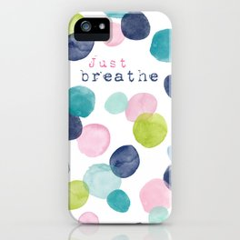 Just Breathe Watercolor iPhone Case