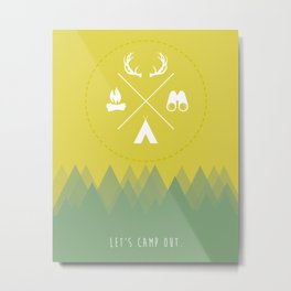 Let's Camp Out Metal Print