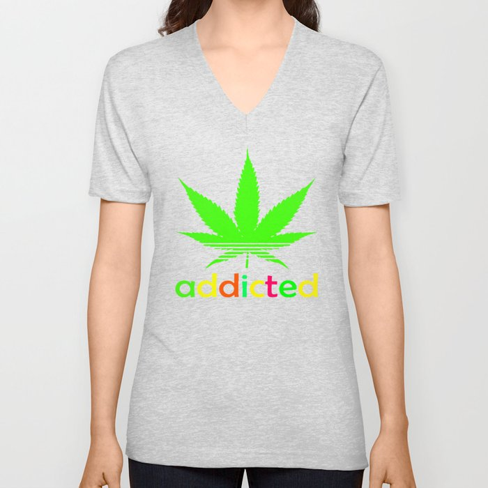 22eebee4a Addicted Marijuana Plant Funny T-Shirt 420 Cannabis Weed Pot Dope Stoner  Khalifa Unisex V-Neck