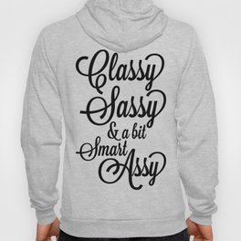 Classy Sassy Hoody