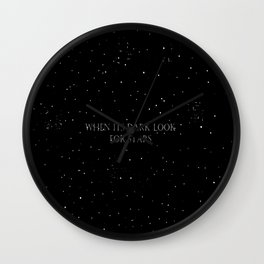 When it's dark look for stars Wall Clock