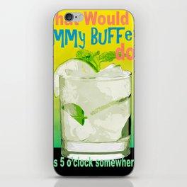 What would Jimmy Buffett do? iPhone Skin