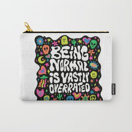 Being normal is vastly overrated Carry-All Pouch