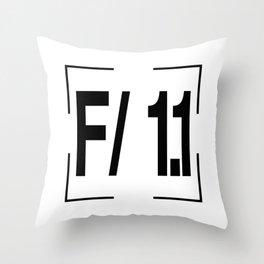 F/ 1.1 Throw Pillow