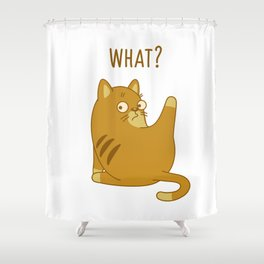 What? Shower Curtain