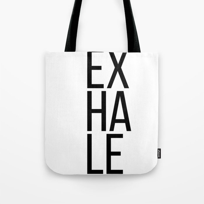Inhale exhale (1 of 2) Tote Bag