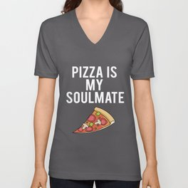 Pizza is my Soulmate Unisex V-Neck