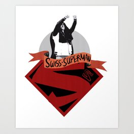 Swiss Superman - Cesaro design Art Print