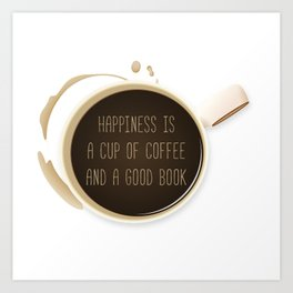 Coffee and Books - Quote Art Print