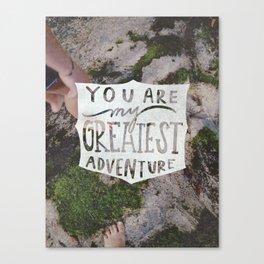 Greatest  Adventure Canvas Print