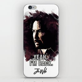 Yeah, I`m Back iPhone Skin