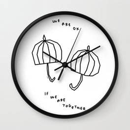 We Are OK If We Are Together - Love Quote Illustration Wall Clock
