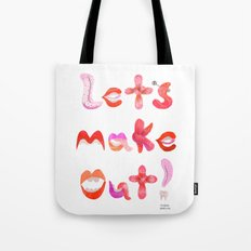 Let's Make Out! Tote Bag