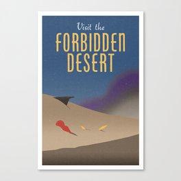 Visit the Forbidden Desert Canvas Print
